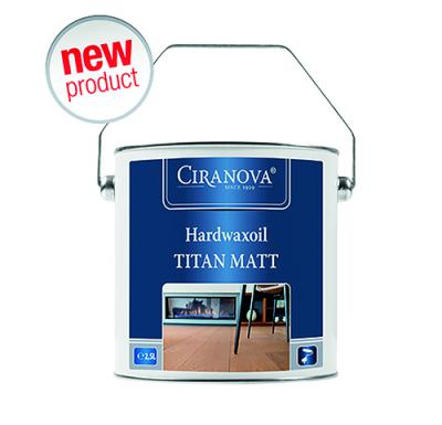 Ciranova : NEW PRODUCT   HARDWAXOIL TITAN