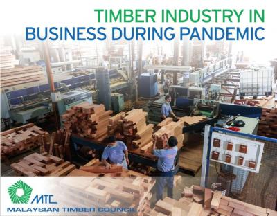 MALAYSIAN TIMBER INDUSTRY IN BUSINESS DURING PANDEMIC